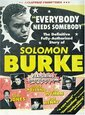 BURKE, SOLOMON - EVERYBODY NEEDS SOMEBODY (Digital Video -DVD-)