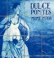 PONTES, DULCE - MOMENTOS (Compact Disc)