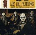 TIKI PHANTOMS - REGRESAN DE LA TUMBA (Disco Vinilo LP)