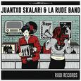 SKALARI, JUANTXO - RUDI RECORDS (Compact Disc)