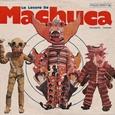 VARIOUS ARTISTS - LA LOCURA DE MACHUCA 1975-1980 (Disco Vinilo LP)