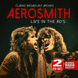 AEROSMITH - LIVE IN THE 80'S (Compact Disc)