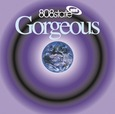 808 STATE - GORGEOUS -HQ- (Disco Vinilo LP)