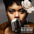 DAY, ANDRA - UNITED STATES VS BILLIE HOLIDAY -OST- (Compact Disc)