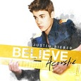 BIEBER, JUSTIN - BELIEVE - ACOUSTIC (Compact Disc)