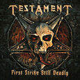 TESTAMENT - FIRST STRIKE STILL DEADLY (Compact Disc)