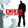EMINEM - LYRIAL INVASION (Compact Disc)