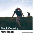 BLACK COUNTRY, NEW ROAD - FOR THE FIRST TIME (Compact Disc)