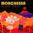 MORCHEEBA - BLAZE AWAY (Compact Disc)