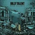 BILLY TALENT - DEAD SILENCE -HQ- (Disco Vinilo LP)