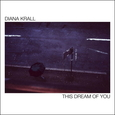 KRALL, DIANA - THIS DREAM OF YOU (Compact Disc)