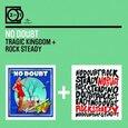 NO DOUBT - TRAGIC KINGDOM/ROCK STEADY (Compact Disc)