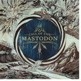 MASTODON - CALL OF THE MASTODON -LTD-