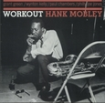 MOBLEY, HANK - WORKOUT (Disco Vinilo LP)