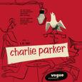 PARKER, CHARLIE - CHARLIE PARKER VOL. 1