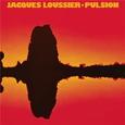 LOUSSIER, JACQUES - PULSION -HQ- (Disco Vinilo LP)