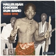 HALLELUJAH CHICKEN RUN BAND - TAKE ONE -HQ- (Disco Vinilo LP)