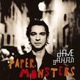 GAHAN, DAVE - PAPER MONSTERS -HQ- (Disco Vinilo LP)
