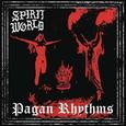 SPIRITWORLD - PAGAN RHYTHMS -HQ- (Disco Vinilo LP)