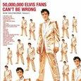 PRESLEY, ELVIS - 50.000.000 ELVIS FANS CAN'T BE WRONG (Disco Vinilo LP)