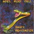 PELL, AXEL RUDI - NASTY REPUTATION          (Compact Disc)
