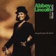 LINCOLN, ABBEY - YOU GOTTA PAY THE BAND -HQ- (Disco Vinilo LP)