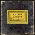 KAISER CHIEFS - EMPLOYMENT (Compact Disc)