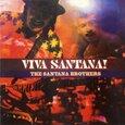 SANTANA - VIVA SANTANA BROTHERS (Compact Disc)