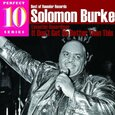 BURKE, SOLOMON - IT DON'T GET NO BETTER THAN THIS (Compact Disc)