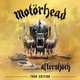 MOTORHEAD - AFTERSHOCK -TOUR EDITION-