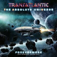TRANSATLANTIC - ABSOLUTE UNIVERSE: FOREVERMORE -EXTENDED-