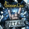 FREEDOM CALL - M.E.T.A.L. (Compact Disc)