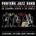 PORTEÑA JAZZ BAND - JAZZ DE NUEVA ORLEANS (Compact Disc)