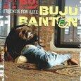 BANTON, BUJU - FRIENDS FOR LIFE (Compact Disc)