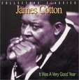 COTTON, JAMES - IT WAS A VERY GOOD YEAR (Compact Disc)