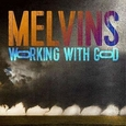 MELVINS - WORKING WITH GOD (Compact Disc)