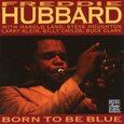 HUBBARD, FREDDIE - BORN TO BE BLUE (Compact Disc)