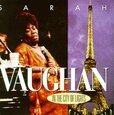 VAUGHAN, SARAH - IN THE CITY OF LIGHTS (Compact Disc)