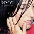 TEXAS - GREATEST HITS (Compact Disc)