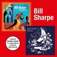 SHARPE, BILL - STATE OF THE HEART + CLOSE TO THE HEART (Compact Disc)