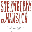 LANGHORNE SLIM - STRAWBERRY MANSION (Compact Disc)