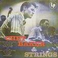 BAKER, CHET - CHET BAKER & STRINGS (Compact Disc)