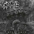 ENFORCED - KILL GRID (Compact Disc)