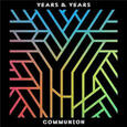 YEARS & YEARS - COMMUNION -DELUXE- (Compact Disc)