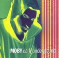MOBY - EARLY UNDERGROUND (Compact Disc)