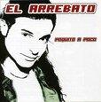 ARREBATO - POQUITO A POCO (Compact Disc)