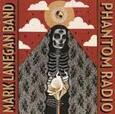 LANEGAN, MARK - PHANTOM RADIO + EP (Compact Disc)