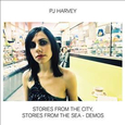 HARVEY, P.J. - STORIES FROM THE CITY, STORIES FROM THE SEA -DEMOS (Disco Vinilo LP)