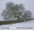 LANG, K. D. - HYMNS OF THE 49TH PARALLEL (Disco Vinilo LP)