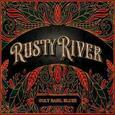 RUSTY RIVER - HOLY BASIL BLUES (Compact Disc)